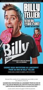 Concours gagner 2 invitations au lancement privé du DVD de Billy Tellier