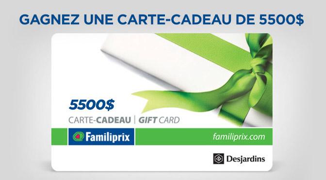 Concours Familiprix carte cadeau de 5500$