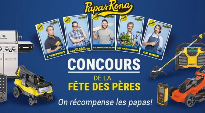 concours fête des père Rona Papa