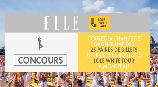 Concours Lole White tour 2016