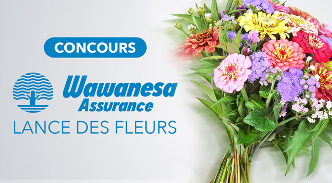 Concours wawanesa fleur