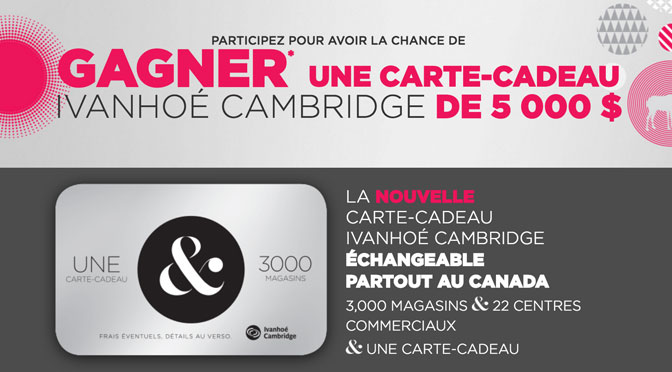 Carte-cadeau Ivanhoé Cambridge