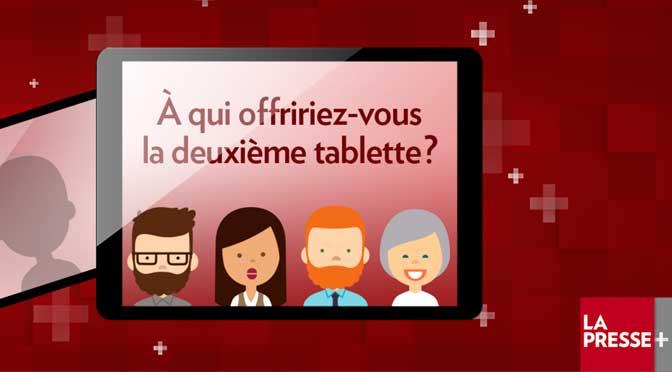 Tablette La Presse à gagner!