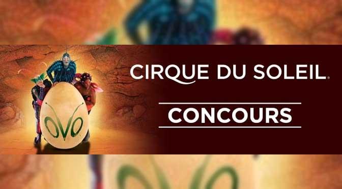 Concours cirque du soleil ovo