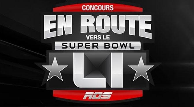 Concours RDS en route vers le super bowl