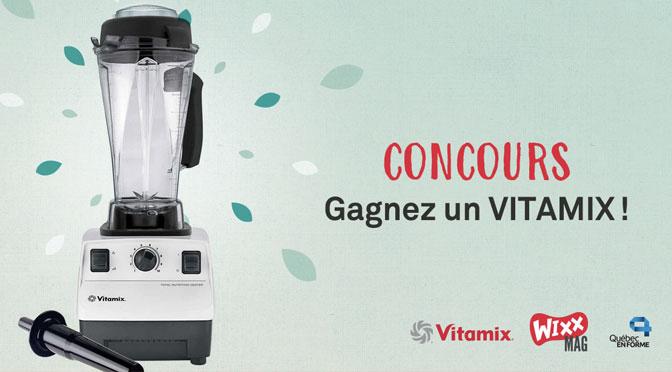 concours wixx Vitamix