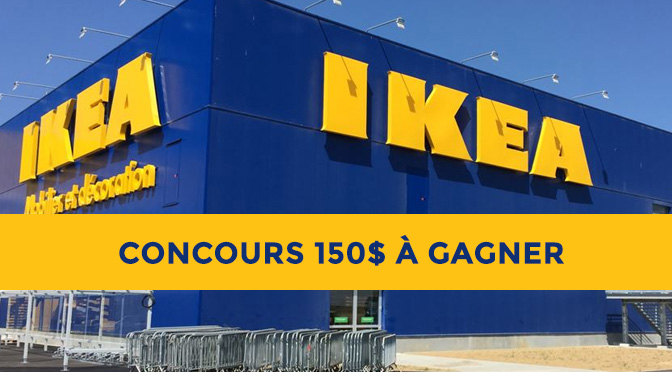 Cocnours Carte-cadeau IKEA 150$ à GAGNER