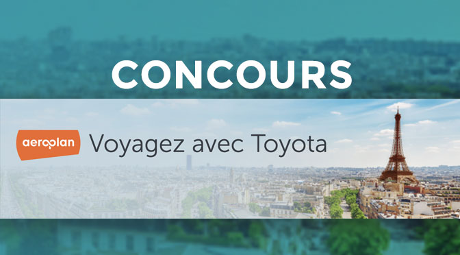 Concours Milles Aeroplan Toyota