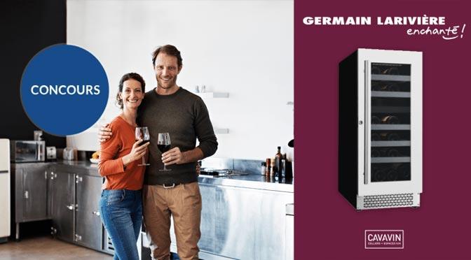 Courez la chance de gagner un cellier à vin Refroidisseur au concours Germain Larivière