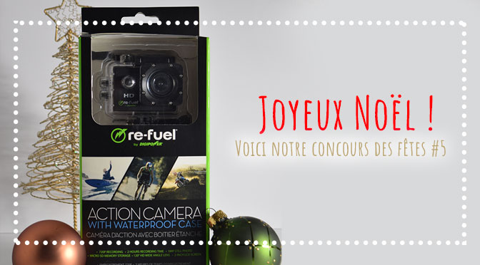 Concours camera d'action re-fuel