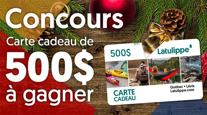 Concours Carte-cadeau Latulippe de 500$