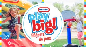 Gagner des jouets Little Tikes® au choix à hauteur de 4 000 $ avec Family Jr