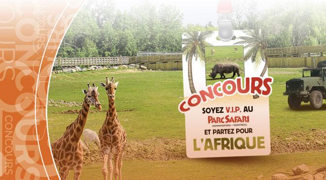 Concours Parc Safari VIP TVA