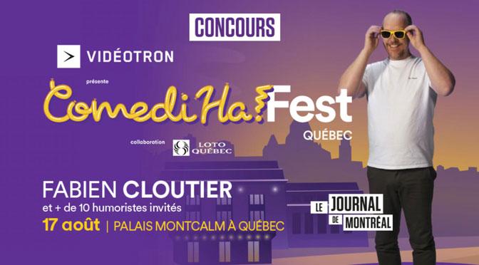 Concours billet Fabien Cloutier ComediHaa