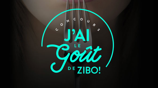 Concours J'ai le gout de Zibo