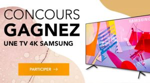 Concours TV 4K Samsung Germain Larivière
