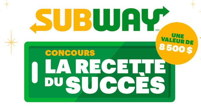 Concours Subway la recette du Succès