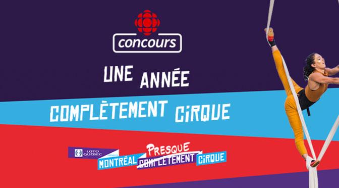 concours Montreal Presque Cirque