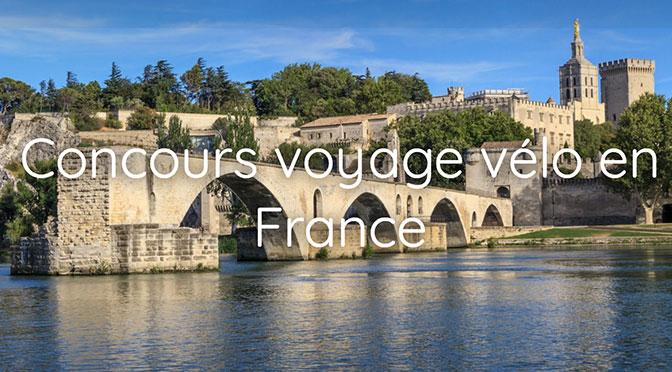 Concours Voyage de Vélo en France!