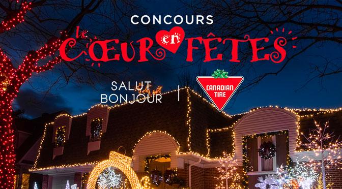 Concours coeur des f^te Canadian Tire et Salut bonjour TVA