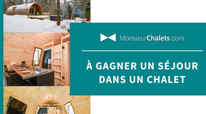 Concours Monsieur Chalet