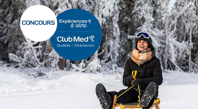 gagnez un séjour au Club Med Québec-Charlevoix