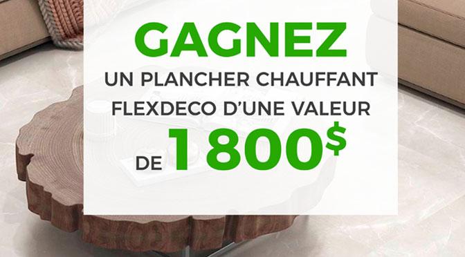 Gagnez un plancher chauffant d'une valeur de 1800 $