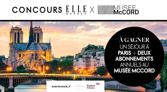 CONCOURS MUSÉE McCORD X ELLE QUÉBEC Séjour à Paris