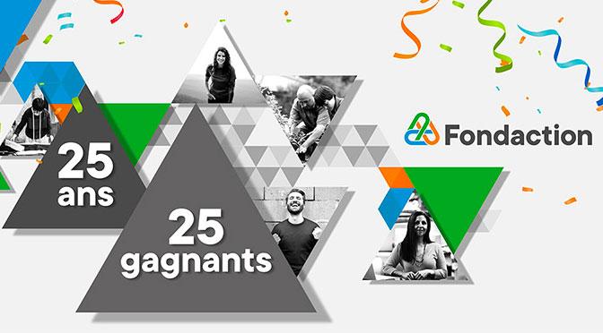Concours Fondaction 25 ans, 25 gagnants