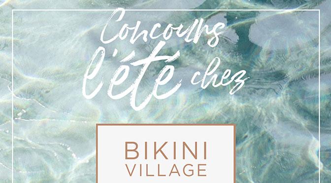 Concours carte-cadeau Bikini Village