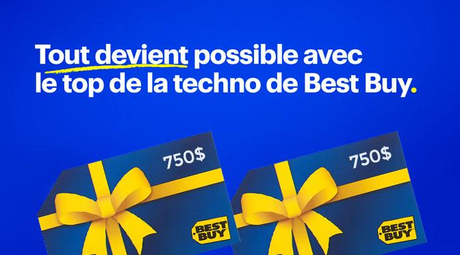 Concours Best Buy tout devient possible