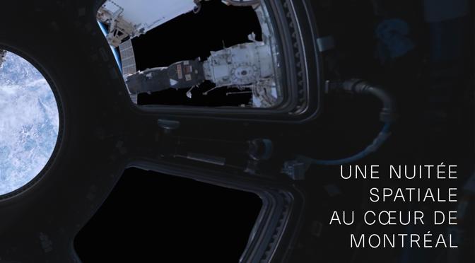 Nuitée spatiale au cœur de Montréal
